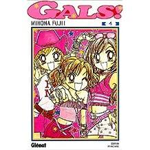 Gals, tome 4 de Mihona Fujii ( 4 février 2004 )