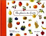 Au plaisir des fruits | Coutin, Lise (1929-....). Auteur
