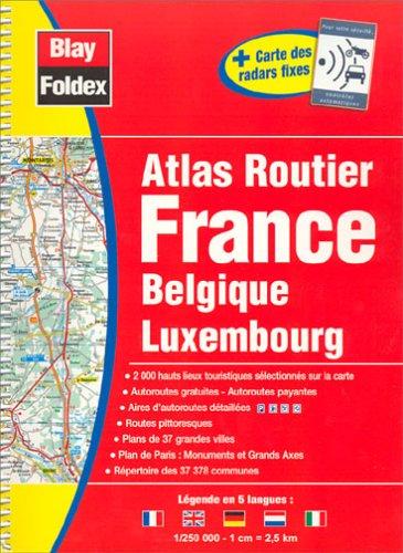 Atlas routiers : France - Belgique - Luxembourg (légende en 5 langues)