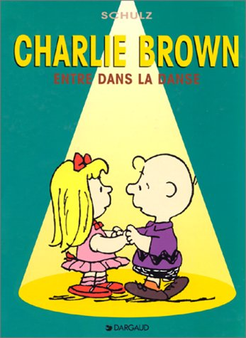 Charlie Brown, tome 2 : Charlie entre dans la danse