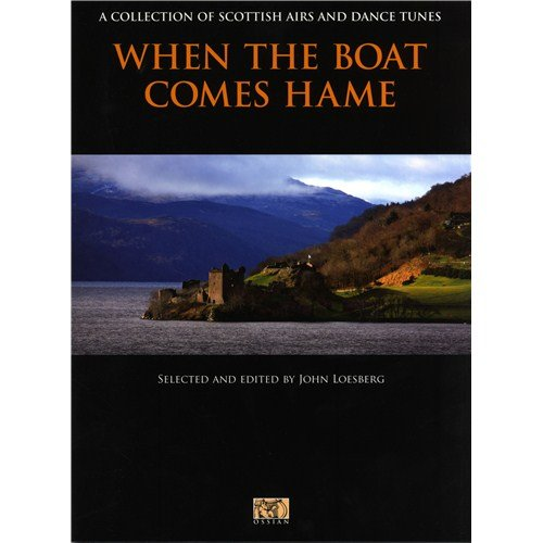 when-the-boat-comes-hame-a-collection-of-scottish-airs-and-dance-tunes-sheet-music-for-all-instrumen