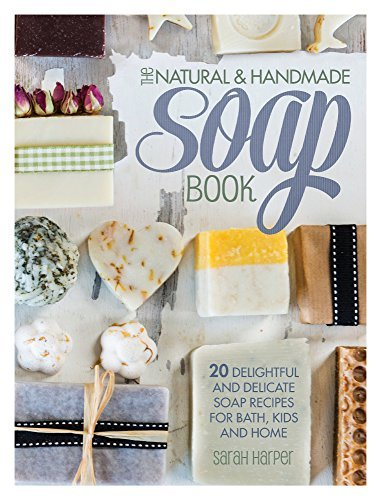 F&W Media David and Charles The Natural and Handmade Soap Book by Sarah Harper (2014-08-31)