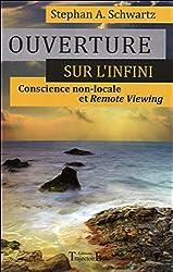 Ouverture sur l'infini - Conscience non-locale