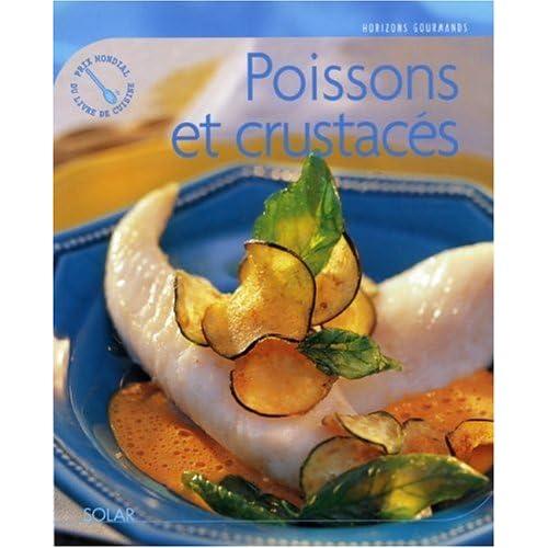 Horizons gourmands : Les poissons et crustacés