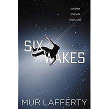 Six Wakes (English Edition)
