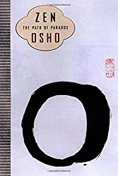 Zen: The Path of Paradox by Osho (2003-09-12)