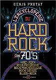 L'encyclopédie du hard-rock des seventies