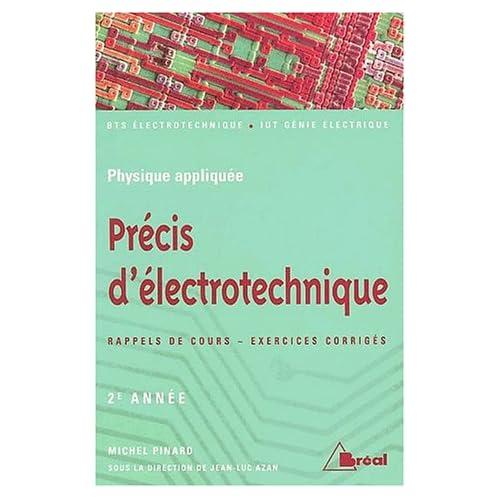 Précis d'électrotechnique deuxième année