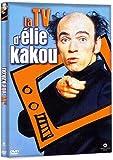 Elie Kakou : La TV d'Elie Kakou