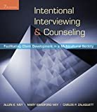 Intentional Interviewing and Counseling: Facilitating Client Development in a Multicultural Society (Skills, Techniques, & Process) by Allen E. Ivey (2009-03-27)