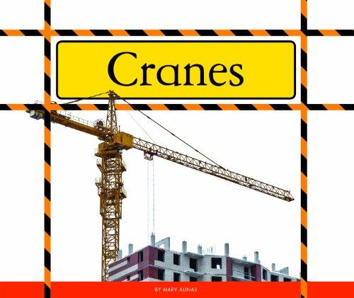 Cranes (Big Machines at Work)