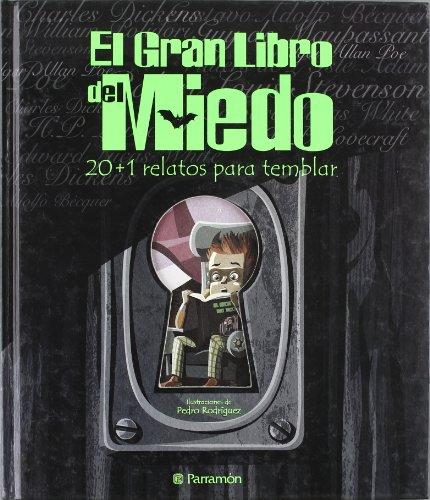 El Gran Libro Del Miedo (Grandes libros de lectura) por Pedro Rodríguez