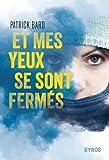 Telecharger Livres Et mes yeux se sont fermes (PDF,EPUB,MOBI) gratuits en Francaise