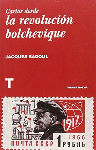 Cartas Desde La Revolución Bolchevique (Noema)