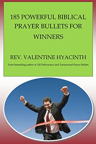 185 Powerful Biblical Prayer Bullets for Winners (English Edition)
