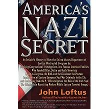 America's Nazi Secret: An Insider's History