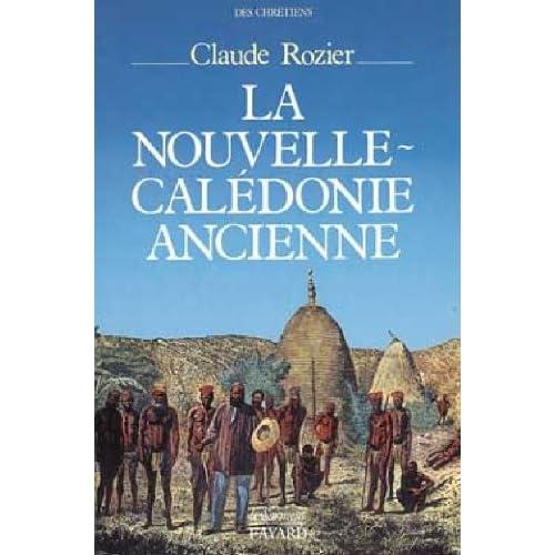 La Nouvelle-Calédonie ancienne