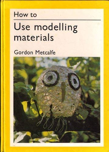 How to Use Modelling Materials -