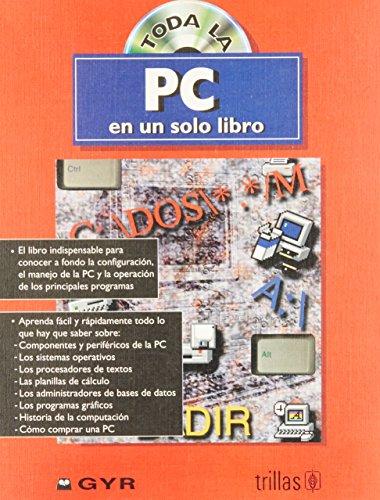 Toda la PC en un solo Libro/All About the PC in One Book