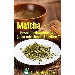 Matcha - Gesundheitswunder aus Japan oder teurer Trendtee?