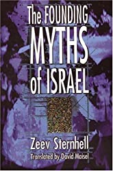 The Founding Myths of Israel: Nationalism, Socialism, and the Making of the Jewish State by Zeev Sternhell (1997-12-07)