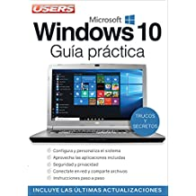 Windows 10 - Guía Práctica (Guías Users nº 1)