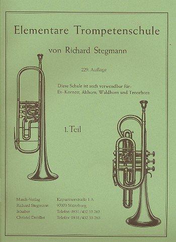 Preisvergleich Produktbild Richard Stegmann Verlag Elementarschule f. Trompete 1