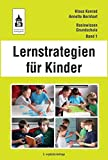 Lernstrategien für Kinder (Basiswissen Grundschule)