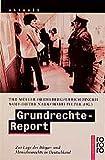 Grundrechte-Report: Zur Lage der Bürger- und Menschenrechte in Deutschland (rororo aktuell)