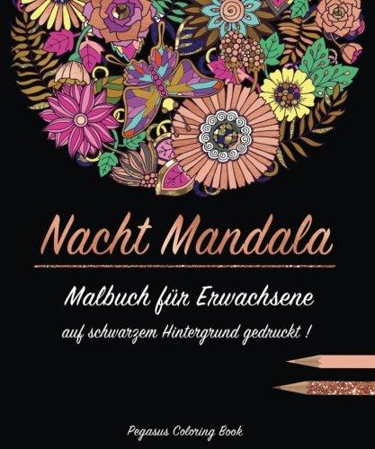 Malbuch für Erwachsene: Nacht Mandala auf schwarzem Hintergrund gedruckt. (mandalas, malbuch für erwachsene anti stress, schwarzes papier, malbücher für erwachsene, meditation) (Schwarzes Papier-malbuch)