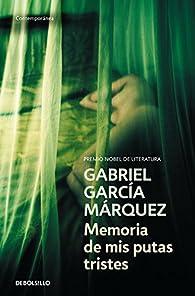 Memoria de mis putas tristes par Gabriel García Márquez