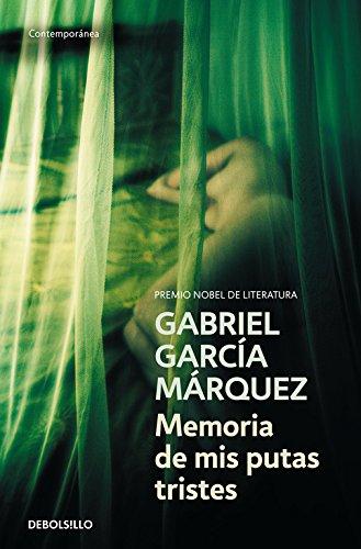 Memoria de mis putas tristes (CONTEMPORANEA) (Tiempos En Colera Amor De)