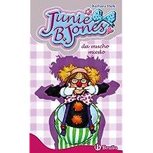 Junie B. Jones da mucho miedo (Castellano - A Partir De 6 Años - Personajes Y Series - Junie B. Jones)