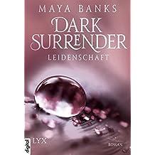 Dark Surrender - Leidenschaft (Dark-Surrender-Reihe 1)