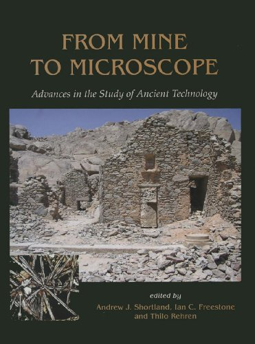 From Mine to Microscope: Advances in the Study of Ancient Technology (English Edition)