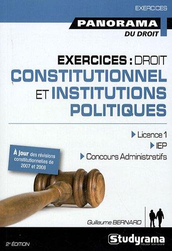 Exercices Droit Constitutionnel et Institutions Politiques 2 Edt par Guillaume Bernard