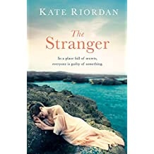 The Stranger: A gripping story of secrets and lies for fans of Dangerous Crossings and Dinah Jefferies