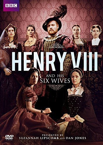 Henry VIII and his Six Wives (presented by Suzannah Lipscomb and Dan Jones) [UK Import]