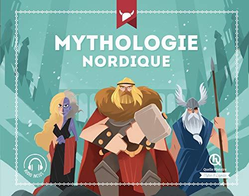 Mythologie nordique (Quelle Histoire Mythes & Légendes)