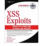 XSS Attacks Cross Site Scripting Exploits and Defense by Petkov, Petko (Technical University of Sofia, Bulgaria) ( AUTHOR ) Jun-26-2007 Paperback
