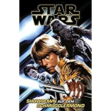 Star Wars Comics: Showdown auf dem Schmugglermond (Ein Comicabenteuer)