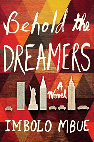 Behold the Dreamers (Oprah's Book Club): A Novel - Club Oprah Book