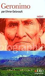 Geronimo de Olivier Delavault