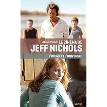 Le cinéma de Jeff Nichols, l'intime et l'universel