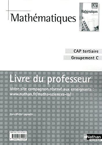 Mathématiques - CAP industriel Groupement A et B de Jean-Michel Lagoutte (28 avril 2010) Broché