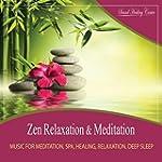 Zen Relaxation & Meditation (Music fo...