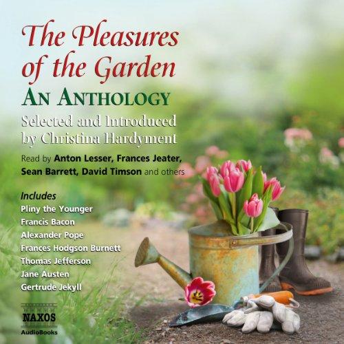 The Pleasures of the Garden  Audiolibri