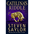 Catilina's Riddle