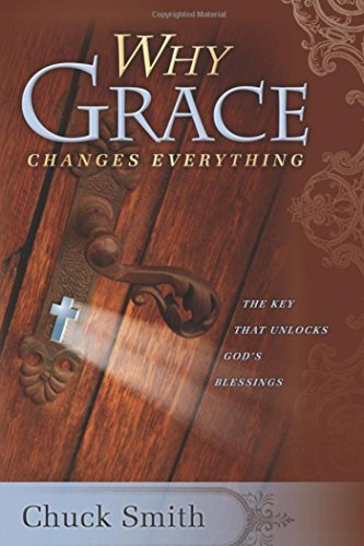 Why Grace Changes Everything (English Edition)