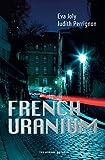 """Afficher """"French Uranium"""""""